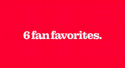 Fan Favorites!